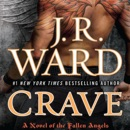Crave: A Novel of the Fallen Angels (Unabridged) MP3 Audiobook