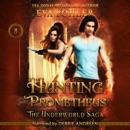 Hunting Prometheus: The Underworld Saga, Book 8 (Unabridged) MP3 Audiobook