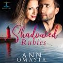 Shadowed Rubies: Brunswick Bay Harbor Gems, Book 4 (Unabridged) MP3 Audiobook