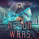 Neron Wars: A Space Fantasy Romance: The Neron Rising Saga, Book 6 (Unabridged) MP3 Audiobook