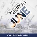 June: Calendar Girl, Book 6 (Unabridged) MP3 Audiobook