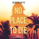 No Place to Die: Murder in the Keys, Book 1 MP3 Audiobook