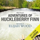 Adventures of Huckleberry Finn: A Signature Performance by Elijah Wood (Unabridged) MP3 Audiobook
