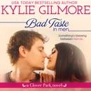 Bad Taste in Men: Clover Park, Book 3 MP3 Audiobook