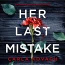 Her Last Mistake: Detective Gina Harte, Book 6 (Unabridged) MP3 Audiobook