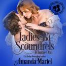 Ladies and Scoundrels, Volume One (Unabridged) MP3 Audiobook