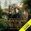El hogar de Miss Peregrine para niños peculiares [Miss Peregrine's Home for Peculiar Children] (Unabridged) MP3 Audiobook