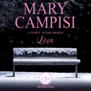 Family Affair Shorts, A: Love MP3 Audiobook