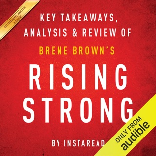 Rising Strong by Brene Brown: Key Takeaways, Analysis, & Review (Unabridged) E-Book Download