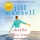 Maybe This Time MP3 Audiobook
