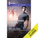 Undercover Captor (Unabridged) MP3 Audiobook