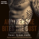 Another One Bites The Dust: Freebirds, Book Three MP3 Audiobook