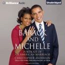 Barack and Michelle: Portrait of an American Marriage (Unabridged) MP3 Audiobook