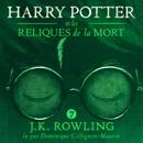 Harry Potter et les Reliques de la Mort MP3 Audiobook