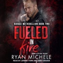 Fueled in Fire: Crow and Rylynn Trilogy MP3 Audiobook