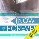 Now and Forever (Unabridged) MP3 Audiobook