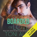 Boarded by Love (Unabridged) MP3 Audiobook