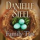Family Ties: A Novel (Abridged) MP3 Audiobook