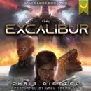 The Excalibur: Space Lore, Book 2 (Unabridged) MP3 Audiobook