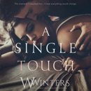 A Single Touch: Irresistible Attraction, Book 3 (Unabridged) MP3 Audiobook