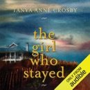 The Girl Who Stayed (Unabridged) MP3 Audiobook