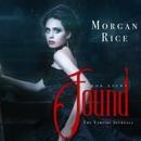 Found (Book #8 in the Vampire Journals) MP3 Audiobook