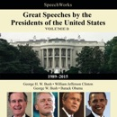 Great Speeches by the Presidents of the United States, Vol. 3: 1989-2015 MP3 Audiobook