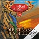 Die Straße des Speers: Das Rad der Zeit 06 MP3 Audiobook