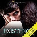 Existence (Unabridged) MP3 Audiobook
