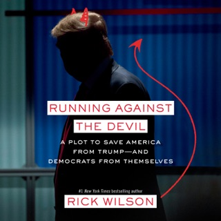 Running Against the Devil: A Plot to Save America from Trump--and Democrats from Themselves (Unabridged) MP3 Download