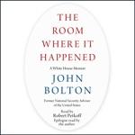 The Room Where It Happened (Unabridged)