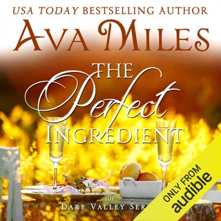 The Perfect Ingredient: Dare Valley Series Book 7 (Unabridged) E-Book Download