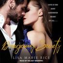 Dangerous Secrets: Love Is The Most Dangerous Secret Of All . . . MP3 Audiobook