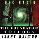 Foundation Trilogy - Isaac Asimov (Radio Theatre) (Abridged) MP3 Audiobook