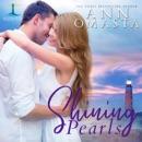 Shining Pearls (An Addictive Small-Town Romance Series): Brunswick Bay Harbor Gems, Book 2 (Unabridged) MP3 Audiobook