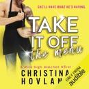 Take It Off the Menu (Unabridged) MP3 Audiobook