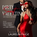 Dirty Sweet Valentine and Other Filthy Tales of Love (Unabridged) MP3 Audiobook