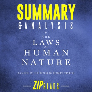 Summary & Analysis of The Laws of Human Nature: A Guide to the Book by Robert Greene (Unabridged) E-Book Download
