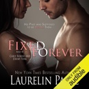 Fixed Forever, Book 5 (Unabridged) MP3 Audiobook