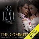 The Commitment: The Unrestrained Series, Volume 2 (Unabridged) MP3 Audiobook