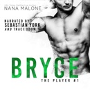 Bryce: The Player, Book 1 (Unabridged) MP3 Audiobook