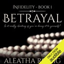 Betrayal: Infidelity, Book 1 (Unabridged) MP3 Audiobook