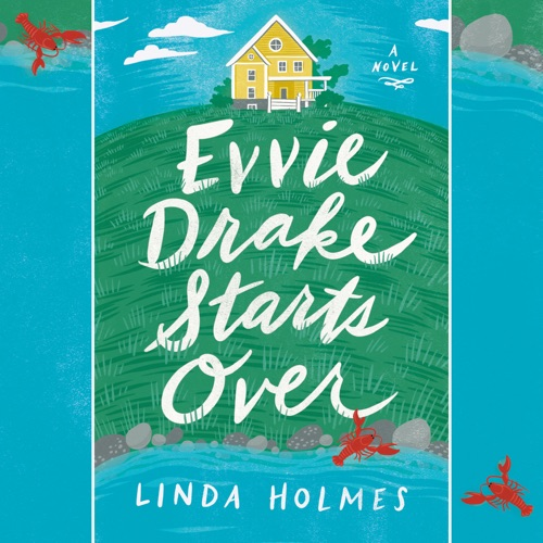 Evvie Drake Starts Over: A Novel (Unabridged) Listen, MP3 Download
