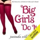 Big Girls Do It (Unabridged) MP3 Audiobook