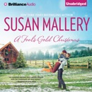A Fool's Gold Christmas: Fool's Gold, Book 10 (Unabridged) MP3 Audiobook