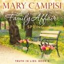 Family Affair, A: Spring: A Small Town Family Saga MP3 Audiobook
