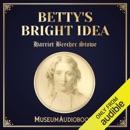 Betty's Bright Idea (Unabridged) MP3 Audiobook