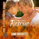 Reluctant Rescue: Park City Firefighter Romance, Book 2 MP3 Audiobook