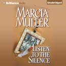 Listen to the Silence: Sharon McCone #21 (Unabridged) MP3 Audiobook