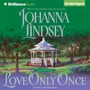 Love Only Once: A Malory Novel (Unabridged) MP3 Audiobook